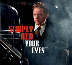 Simply Red - Your Eyes (Mousse T Super Funk Edit)