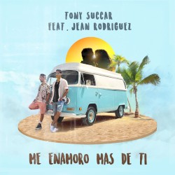 Tony Succar ft Jean Rodriguez - Me enamoro más de ti