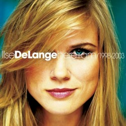 Ilse DeLange - Wouldn't That Be Something