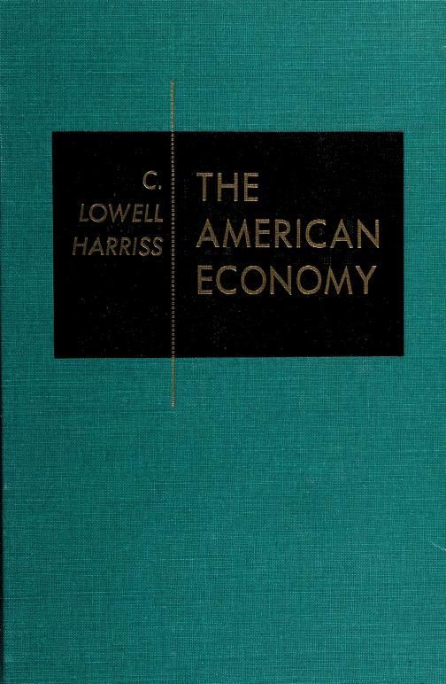 The American economy by C. Lowell Harriss