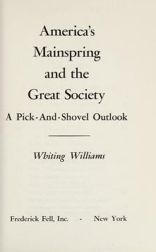 Cover of: America's mainspring and the Great Society | Whiting Williams