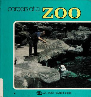 Cover of: Careers at a zoo | Lerner, Mark.