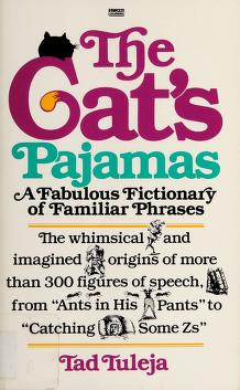 Cover of: The cat's pajamas | Tad Tuleja