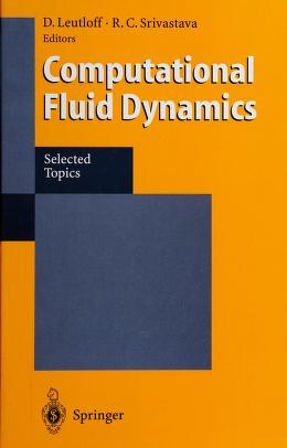 Cover of: Computational fluid dynamics | D. Leutloff, R.C. Srivastava, eds.