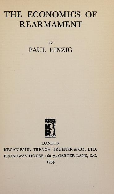 The economics of rearmament by Einzig, Paul