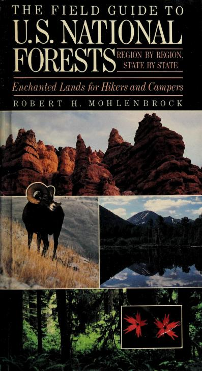 The field guide to U.S. national forests by Robert H. Mohlenbrock