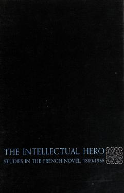 Cover of: The intellectual hero | Victor H. Brombert