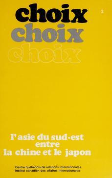 Cover of: L' Asie du Sud-Est entre la Chine et le Japon | [Centre québécois de relations internationales].