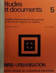 Cover of: Les effets d'entraînement de Montréal sur les autres régions du Québec | Jean-Claude Thibodeau