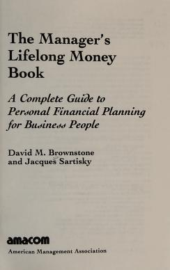 Cover of: The manager's lifelong money book   David M. Brownstone