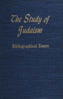 Cover of: The Study of Judaism   Contributors: Richard Bavier [and others.
